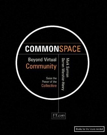 9780130893611: Commonspace: Beyond Virtual Community