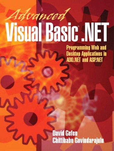 9780130893673: Advanced Visual Basic.Net: Programming Web and Desktop Applications in Ado.Net and ASP.Net