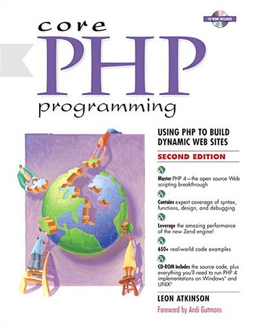 9780130893987: Core PHP Programming: Using PHP to Build Dynamic Web Sites (2nd Edition)