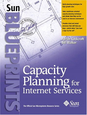 9780130894021: Capacity Planning for Internet Services