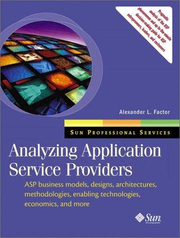 9780130894250: Analyzing Application Service Providers (Sun Microsystems Press)