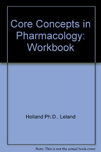 9780130894359: Core Concepts in Pharmacology Workbook