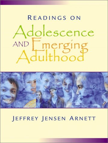 Readings on Adolescence and Emerging Adulthood: Jeffrey Jensen Arnett