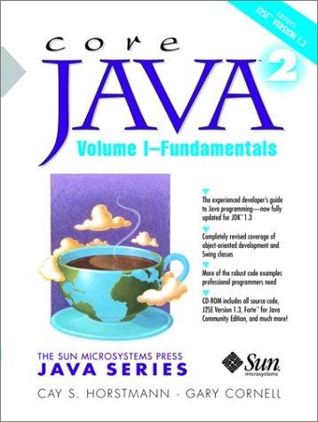 9780130894687: Core Java 2, Volume 1: Fundamentals (The Sun Microsystems Press Java Series)