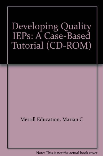 9780130894793: Developing Quality IEPs: A Case-Based Tutorial (CD-ROM)