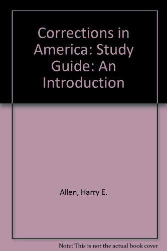9780130895424: Corrections in America: An Introduction : Study Guide