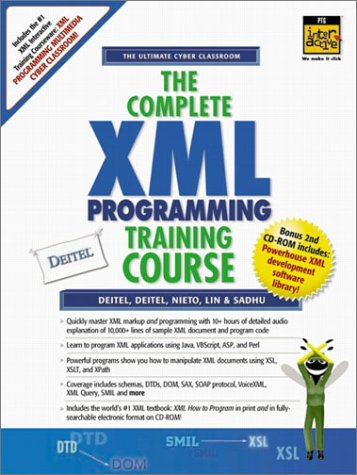 9780130895578: The Complete XML Programming Training Course (1st Edition)