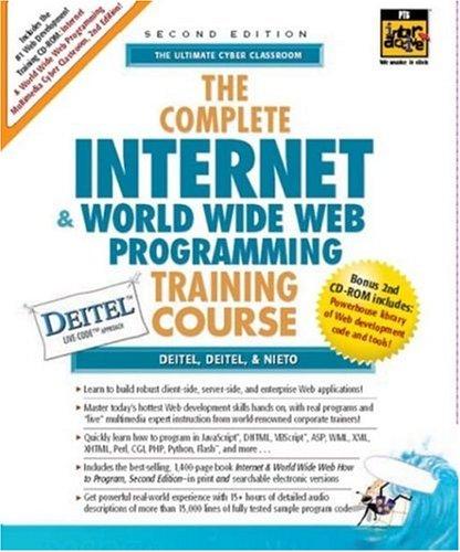 The Complete Internet & World Wide Web Programming Training Course, Student Edition (013089561X) by Harvey M. Deitel; Paul J. Deitel; Tem R. Nieto