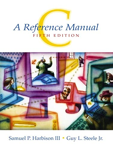 9780130895929: C: A Reference Manual: United States Edition