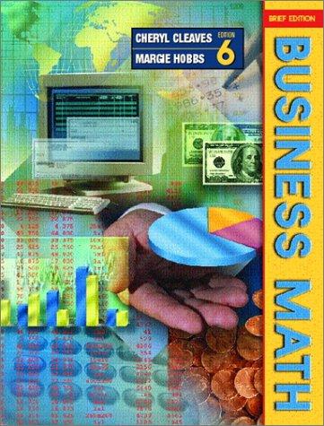 9780130895974: Business Math (Brief 6th Edition)