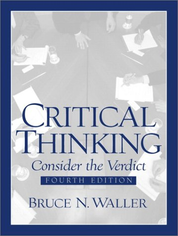 9780130896032: Critical Thinking: Consider the Verdict (4th Edition)