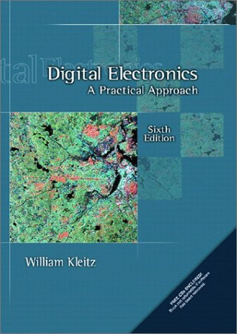 9780130896292: Digital Electronics: A Practical Approach