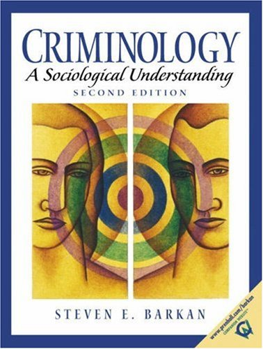 9780130896438: Criminology: A Sociological Understanding (2nd Edition)