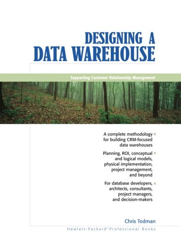 9780130897121: Designing A Data Warehouse: Supporting Customer Relationship Management