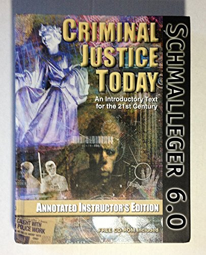 9780130897947: Criminal Justice Today: An Introductory Text for the Twenty-First Century, 6th Edition