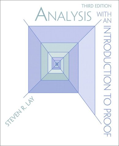 9780130898791: Analysis with an Introduction to Proof (3rd Edition)