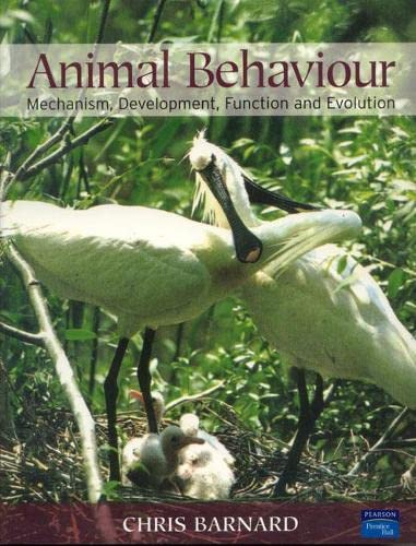 9780130899361: Animal Behaviour: Mechanism, Development, Ecology and Evolution