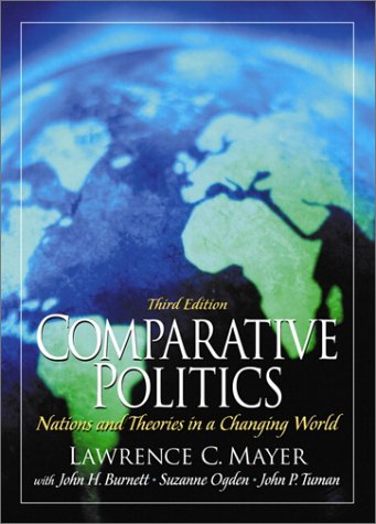 9780130899491: Comparative Politics: Nations and Theories in a Changing World (3rd Edition)
