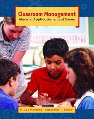 9780130901248: Classroom Management: Models, Applications, and Cases