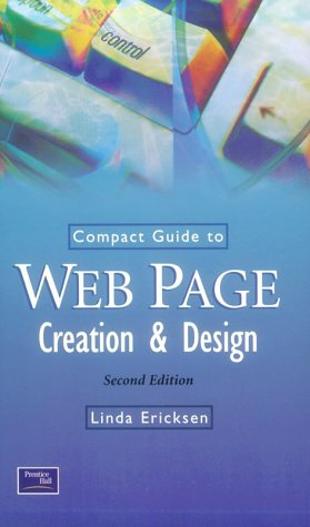 9780130901255: Compact Guide to Web Page Creation and Design
