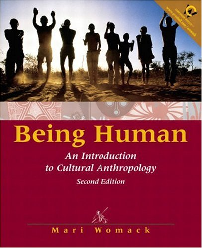 9780130902962: Being Human: An Introduction to Cultural Anthropology (2nd Edition)