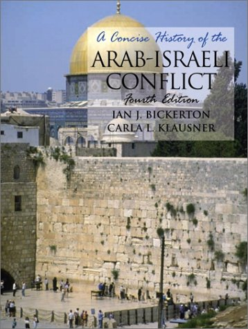 9780130903037: A Concise History of the Arab-Israeli Conflict (4th Edition)
