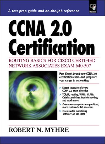 9780130903082: CCNA 2.0 Certification: Routing Basics for Cisco Certified Network Associates Exam 640-507