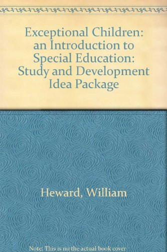 9780130903440: Exceptional Children: an Introduction to Special Education: Study and Development Idea Package