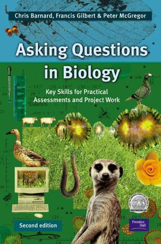 Asking Questions in Biology: Key Skills for: Barnard, Prof Chris