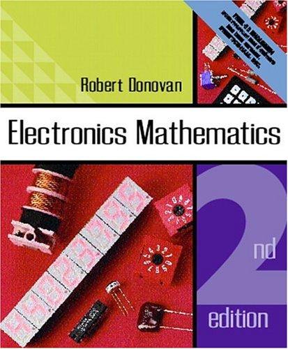 9780130904539: Electronics Mathematics (2nd Edition)