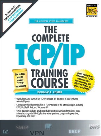 9780130905543: The Complete Tcp/Ip Training Course: Student