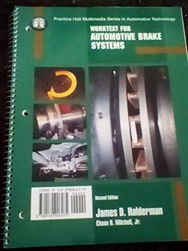 Worktext for Automotive Brake Systems: Halderman, James D.