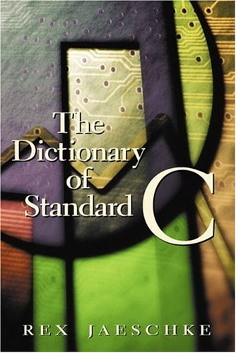 9780130906205: The Dictionary of Standard C