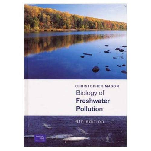 9780130906397: Biology of Freshwater Pollution (4th Edition)
