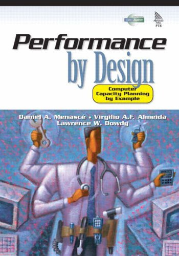 9780130906731: Performance by Design: Computer Capacity Planning