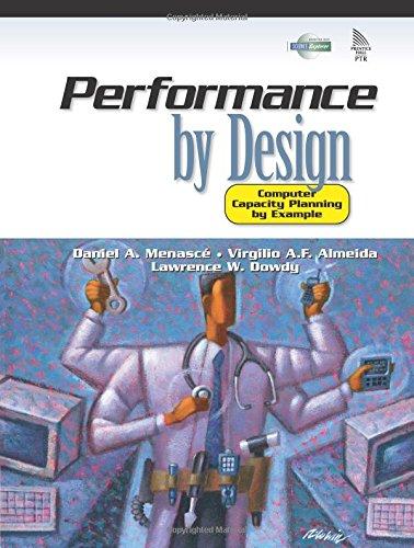 Performance by Design: Computer Capacity Planning (Hardback): Almeida Menasce, Daniel