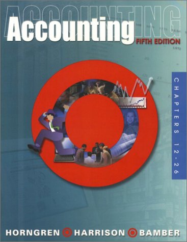 9780130906953: Accounting, Chapters 12-26 (5th Edition)