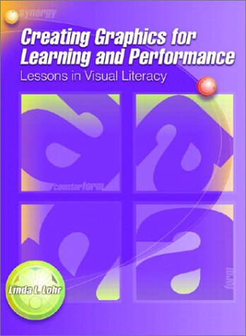 9780130907127: Creating Graphics for Learning and Performance: Lessons in Visual Literacy
