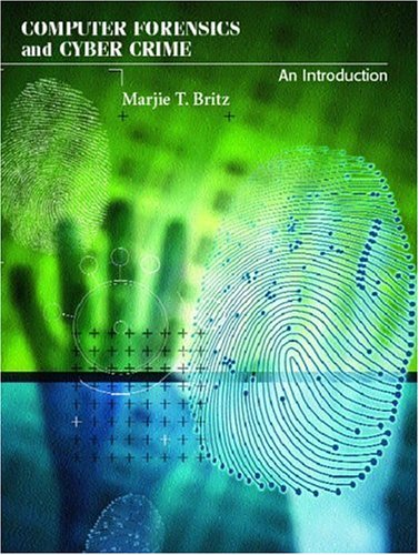 9780130907585: Computer Forensics and Cyber Crime: An Introduction