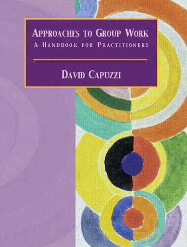 9780130907608: Approaches to Group Work: A Handbook for Practitioners