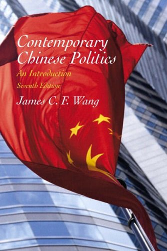 9780130907820: Contemporary Chinese Politics: An Introduction (7th Edition)