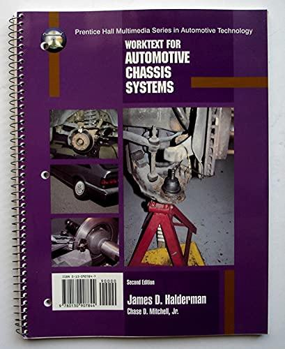 Automotive Chassis Systems: Worktext Reprint Standalone: Halderman, James D.,