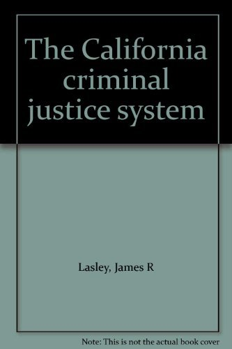 9780130907851: The California criminal justice system