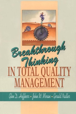 9780130908209: Breakthrough Thinking in Total Quality Management