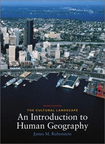 9780130908216: The Cultural Landscape: An Introduction to Human Geography (7th Edition)