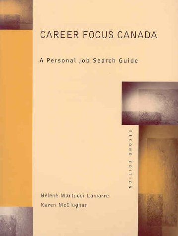 9780130908292: Career Focus Canada: A Personal Job Search Guide, Canadian Edition