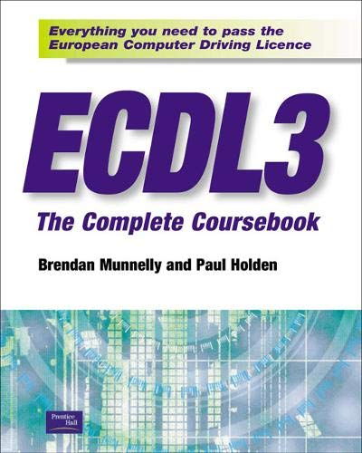 9780130908377: ECDL: The Complete Coursebook (Windows 95/98 + Office 97)
