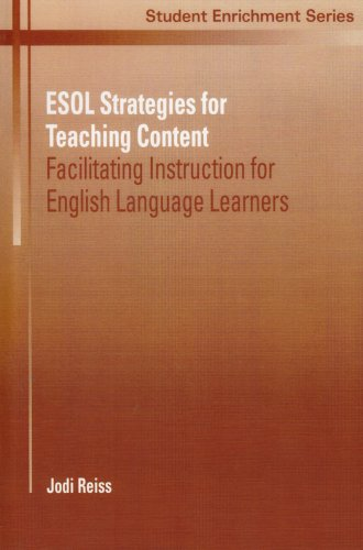 9780130908452: ESOL Strategies for Teaching Content: Facilitating Instruction for English Language Learners
