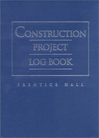 9780130908650: Construction Project Log Book