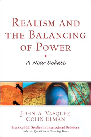 9780130908667: Realism and the Balancing of Power: A New Debate